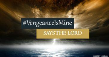 05.26.18 #VengeanceIsMine